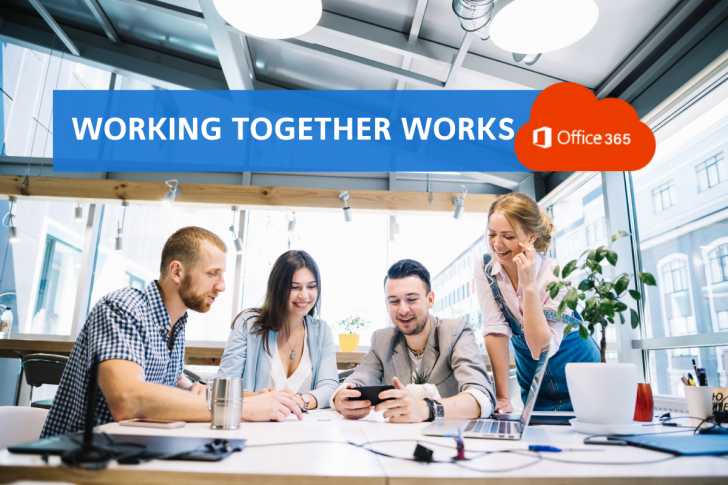 Working together working with Office 365